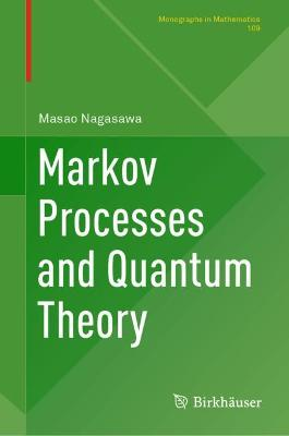 Markov Processes and Quantum Theory
