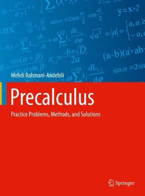 Precalculus: Practice Problems, Methods, and Solutions