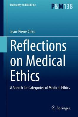 Reflections on Medical Ethics: A Search for Categories of Medical Ethics