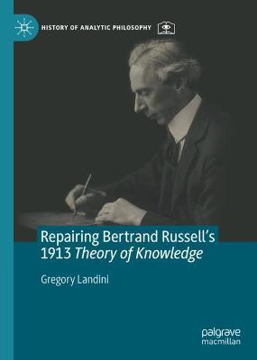 Repairing Bertrand Russell's 1913 Theory of Knowledge