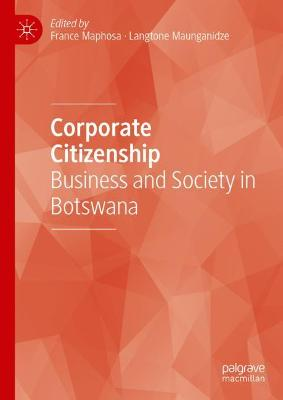 Corporate Citizenship: Business and Society in Botswana