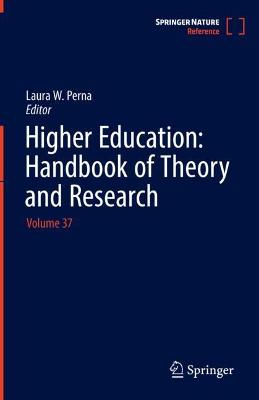 Higher Education: Handbook of Theory and Research: Volume 37
