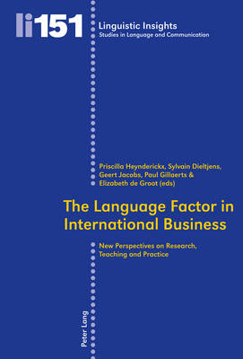 The Language Factor in International Business: New Perspectives on Research, Teaching and Practice