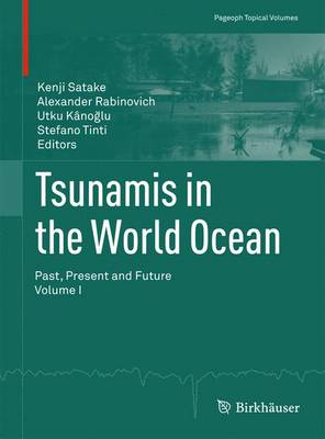 Tsunamis in the World Ocean: Past, Present and Future Volume I
