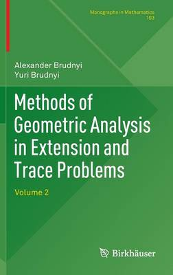 Methods of Geometric Analysis in Extension and Trace Problems: Volume 2