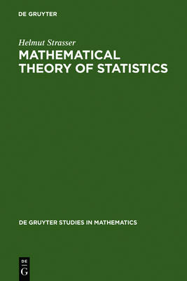 Mathematical Theory of Statistics: Statistical Experiments and Asymptotic Decision Theory