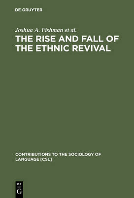 The Rise and Fall of the Ethnic Revival: Perspectives on Language and Ethnicity