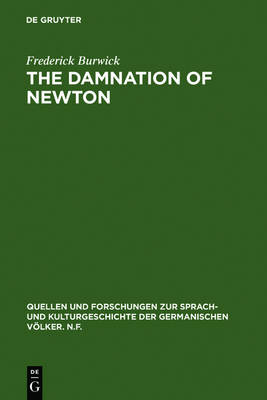 The Damnation of Newton: Goethe's Color Theory and Romantic Perception