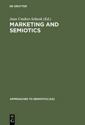 Marketing and Semiotics: New Directions in the Study of Signs for Sale