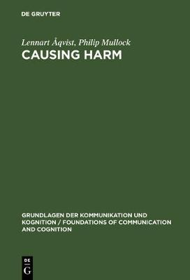 Causing Harm: A Logico-Legal Study