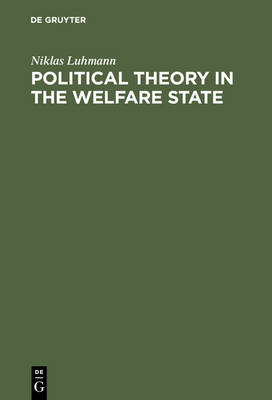 Political Theory in the Welfare State