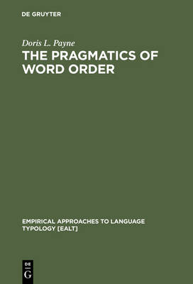 The Pragmatics of Word Order: Typological Dimensions of Verb Initial Languages
