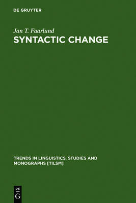 Syntactic Change: Toward a Theory of Historical Syntax