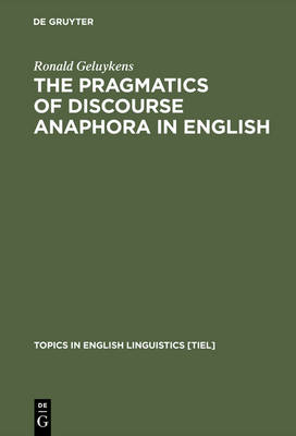 The Pragmatics of Discourse Anaphora in English: Evidence from Conversational Repair