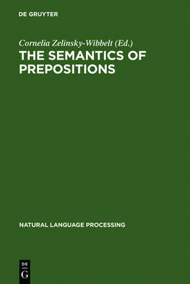 The Semantics of Prepositions: From Mental Processing to Natural Language Processing
