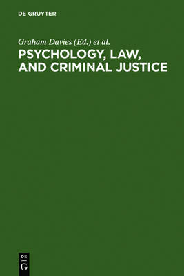 Psychology, Law, and Criminal Justice: International Developments in Research and Practice