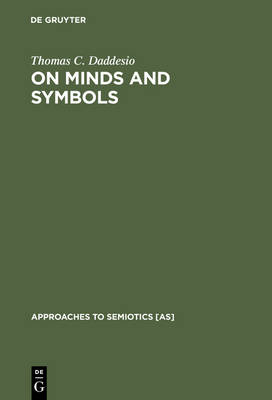 On Minds and Symbols: The Relevance of Cognitive Science for Semiotics