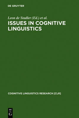 Issues in Cognitive Linguistics: 1993 Proceedings of the International Cognitive Linguistics Conference
