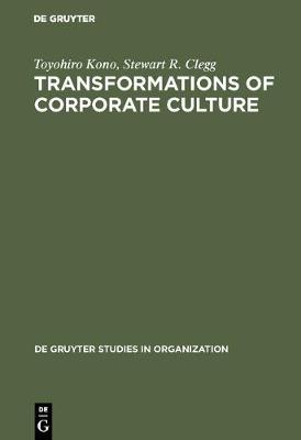 Transformations of Corporate Culture: Experiences of Japanese Enterprises
