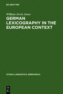 German Lexicography in the European Context: A descriptive bibliography of printed dictionaries and word lists containing German language (1600-1700)