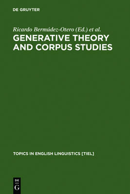 Generative Theory and Corpus Studies: A Dialogue from 10 ICEHL