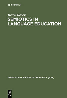 Semiotics in Language Education