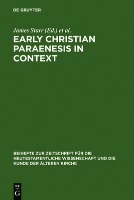 Early Christian Paraenesis in Context
