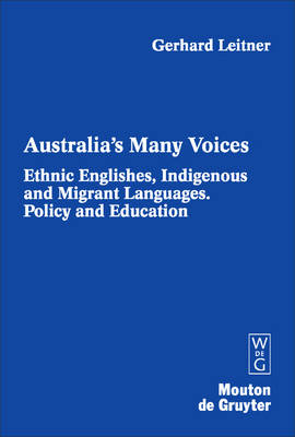Ethnic Englishes, Indigenous and Migrant Languages: Policy and Education