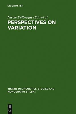Perspectives on Variation: Sociolinguistic, Historical, Comparative