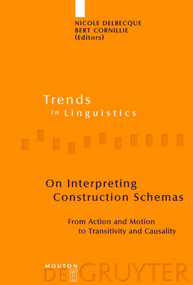 On Interpreting Construction Schemas: From Action and Motion to Transitivity and Causality