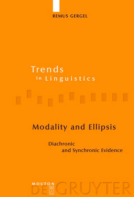 Modality and Ellipsis: Diachronic and Synchronic Evidence