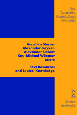 Text Resources and Lexical Knowledge: Selected Papers from the 9th Conference on Natural Language Processing KONVENS 2008