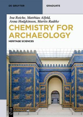 Chemistry for Archaeology: Heritage Sciences