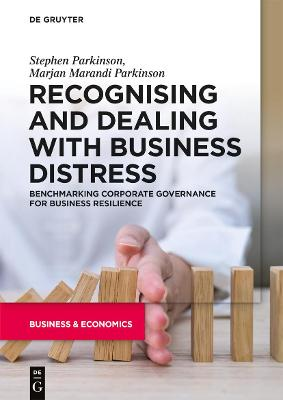 Recognising and Dealing with Business Distress: Benchmarking Corporate Governance for Business Resilience
