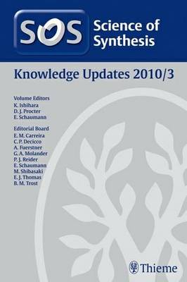 Science of Synthesis 2010: Volume 2010/3: Knowledge Updates 2010/3