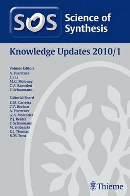 Science of Synthesis 2011: Volume 2011/1: Knowledge Updates 2011/1