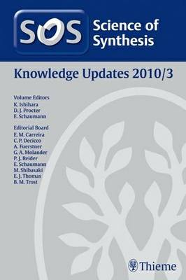 Science of Synthesis 2011: Volume 2011/3: Knowledge Updates 2011/3