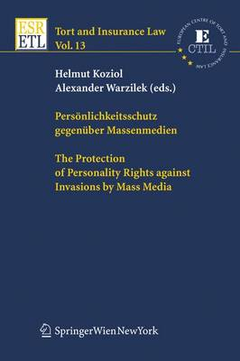 Personlichkeitsschutz Gegenuber Massenmedien / the Protection of Personality Rights Against Invasions by Mass Media