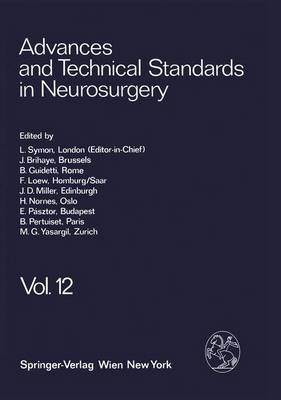 Advances and Technical Standards in Neurosurgery: v.12