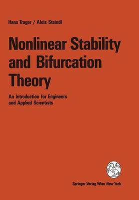 Nonlinear Stability and Bifurcation Theory: An Introduction for Engineers and Applied Scientists