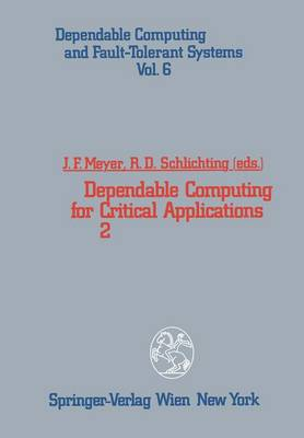 Dependable Computing for Critical Applications: 2