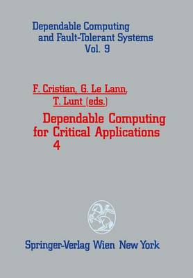 Dependable Computing for Critical Applications: 4th International Working Conference : Papers: v. 4