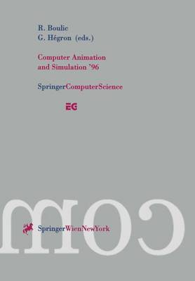 Computer Animation and Simulation '96: Proceedings of the Eurographics Workshop in Poitiers, France, August 31-September 1, 1996