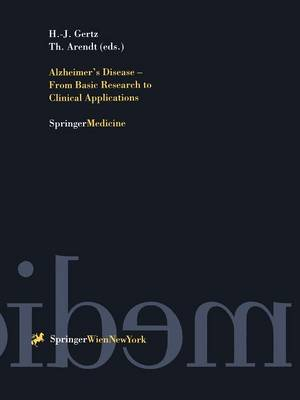 Alzheimer's Disease - From Basic Research to Clinical Applications