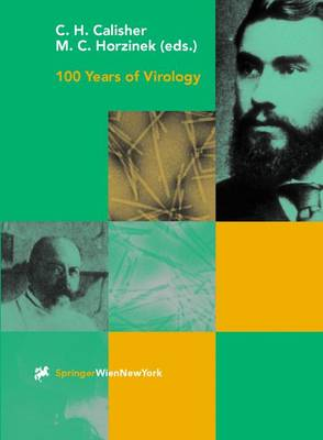 100 Years of Virology: The Birth and Growth of a Discipline