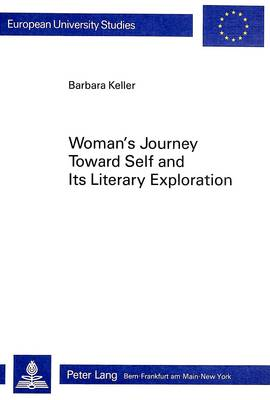 Woman's Journey Towards Self and Its Literary Exploration