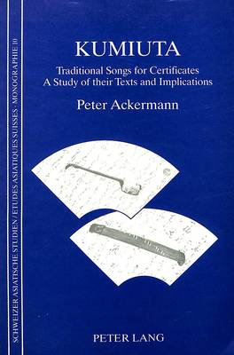 Kumiuta: Traditional Songs for Certificates - Study of Their Texts and Implications