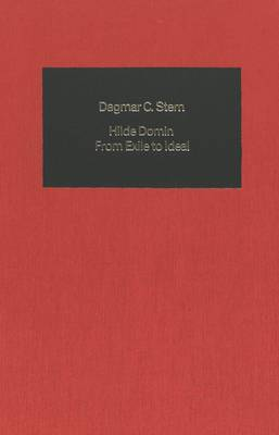 Hilde Domin: From Exile to Ideal