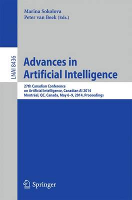 Advances in Artificial Intelligence: 27th Canadian Conference on Artificial Intelligence, Canadian AI 2014, Montreal, QC, Canada, May 6-9, 2014. Proceedings