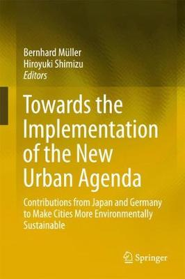 Towards the Implementation of the New Urban Agenda: Contributions from Japan and Germany to Make Cities More Environmentally Sustainable